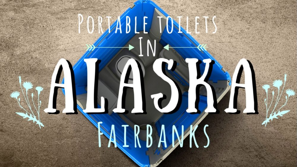 Portable Toilets in Alaska