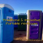 Traditional & innovative portable toilets
